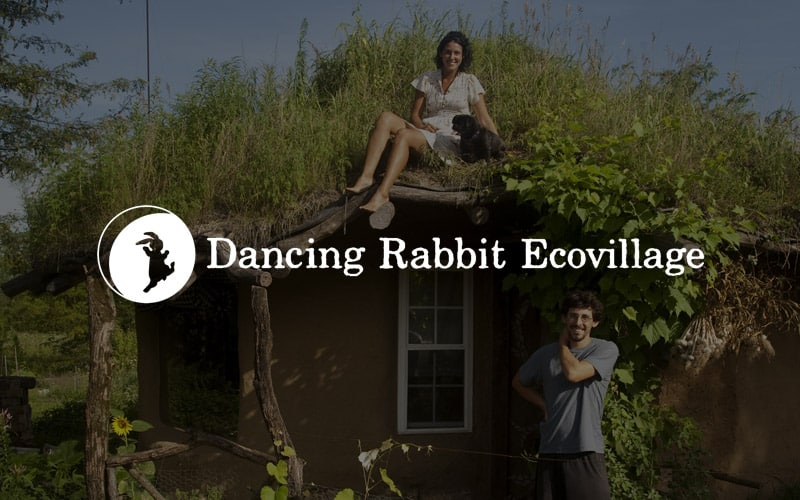 Dancing Rabbit Ecovillage – Sustainability Project and Intentional Community