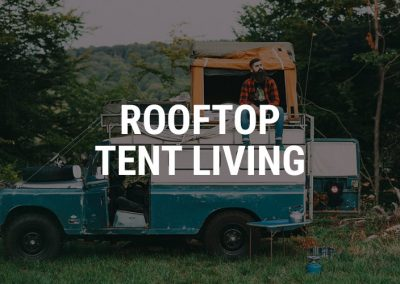 Rooftop Tent Living – life on top of cars