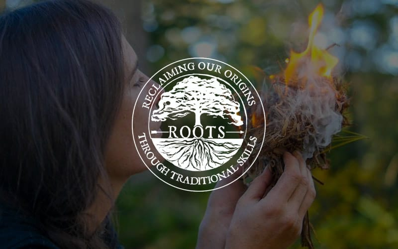 Roots School – Wilderness Survival, Traditional Skills Training
