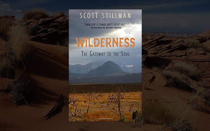 Wilderness, The Gateway To The Soul: Spiritual Enlightenment