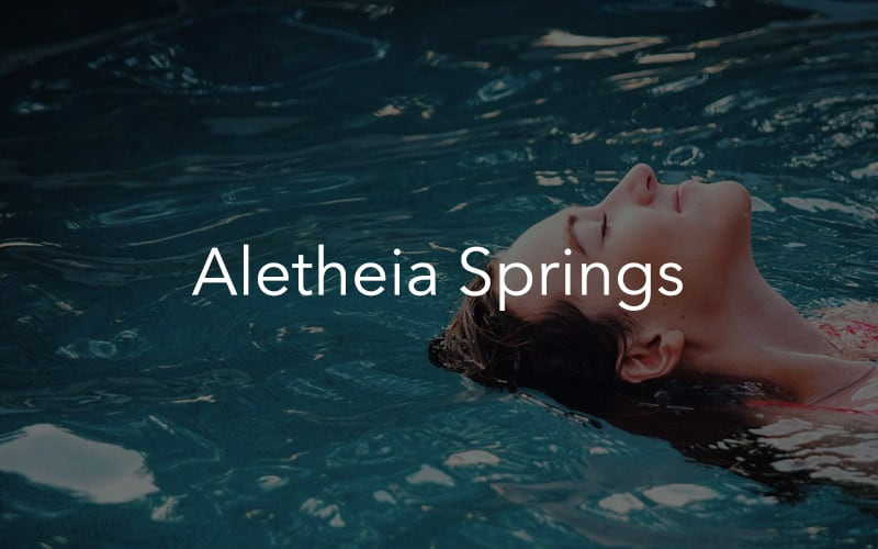 Aletheia Springs – Self-Care By Nature